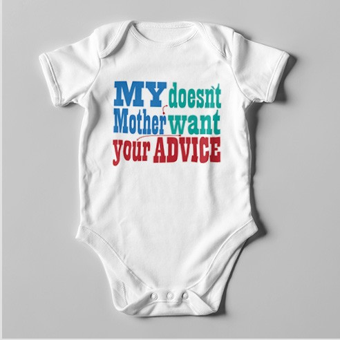B49 Short Sleeve Baby Bodysuit My Mother Doesn't Want Your Advice
