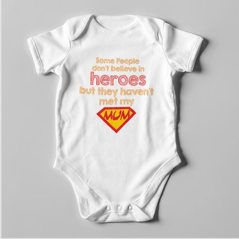 B56 Short Sleeve Baby Bodysuit Some People don't Believe in Heroes...