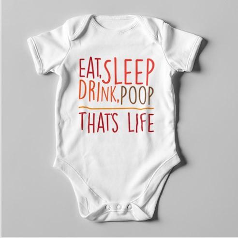 B57 Short Sleeve Baby Bodysuit Eat Sleep Drink Poop That's Life